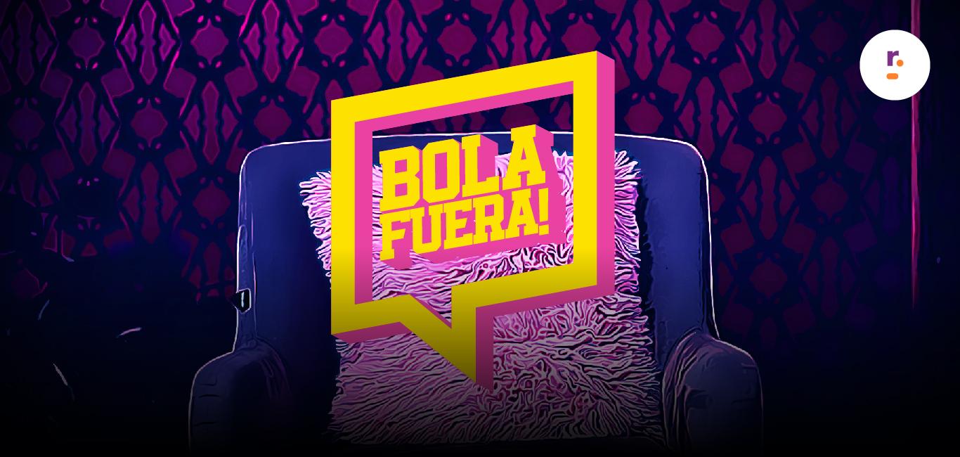 Bola Fuera // Ariel Martinez