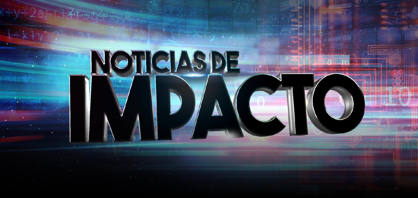 Noticias de Impacto - 1 de abril de 2019